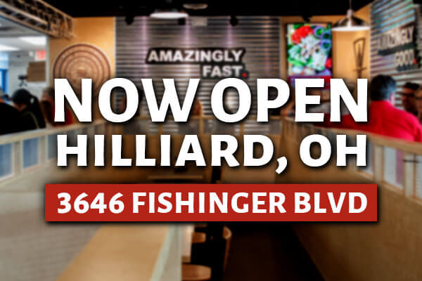 Now open in Hilliard OH.